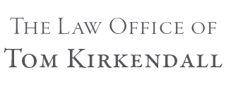 The Law Office of Tom Kirkendall